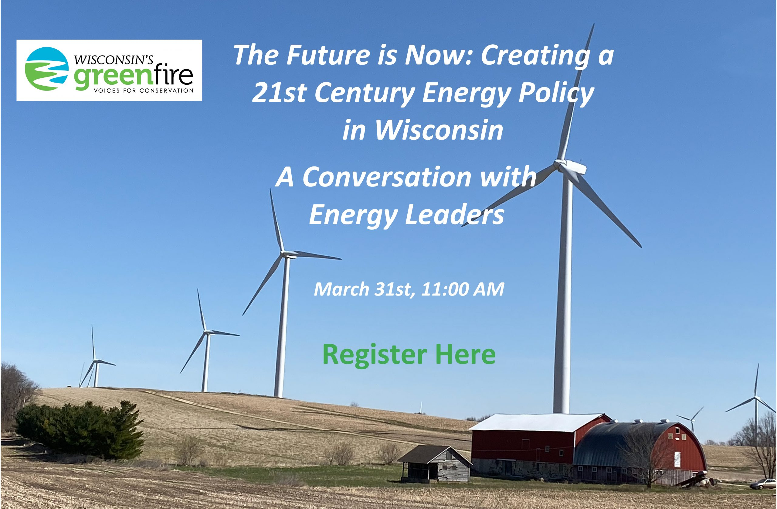 Creating a 21st Century Energy Policy in Wisconsin March 31 2021